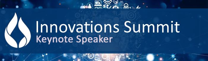Innovations Summit Keynote Speaker